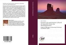 Bookcover of Gestion du patrimoine culturel et nouvelle vision du développement