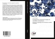 Обложка Complexes moment-angle et variétés complexes