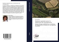 Bookcover of Analyse spatiale pour la détection de changement