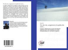 Bookcover of Fin de vie, urgences et quête de sens...