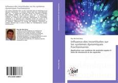Couverture de Influence des incertitudes sur les systèmes dynamiques fractionnaires