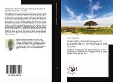 Bookcover of Propriétés biomécaniques et capacité de vie symbiotique des racines