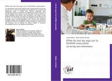 Capa do livro de Effet du lait de soja sur la fertilité masculine