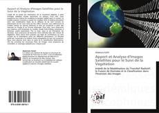 Bookcover of Apport et Analyse d'Images Satellites pour le Suivi de la Végétation