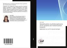 Couverture de Modélisation multidisciplinaire d'un système de motorisation linéaire