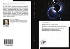 Bookcover of Régions de confiance  et approximations quadratiques