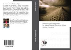 Bookcover of Le travail des enfants au Niger