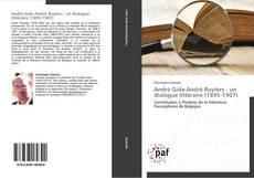 Обложка André Gide-André Ruyters : un dialogue littéraire (1895-1907)