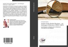 Copertina di André Gide-André Ruyters : un dialogue littéraire (1895-1907)