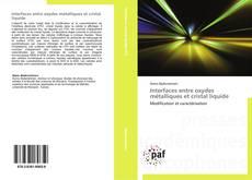 Bookcover of Interfaces entre oxydes métalliques et cristal liquide