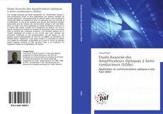 Couverture de Etude Avancée des Amplificateurs Optiques à Semi-conducteurs (SOAs)