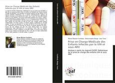 Bookcover of Prise en Charge Médicale des Enfants Infectés par le VIH et sous ARV