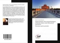Bookcover of Intervention d'un psychologue clinicien dans une structure sanitaire