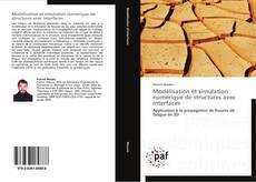 Couverture de Modélisation et simulation numérique de structures avec interfaces