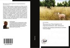 Couverture de Ressources fourragères et représentations des éleveurs