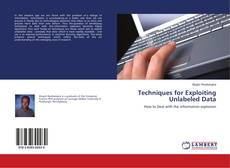 Bookcover of Techniques for Exploiting Unlabeled Data