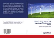 Bookcover of Electronically-Interfaced Distributed Generation Units