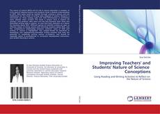 Bookcover of Improving Teachers' and Students' Nature of Science Conceptions