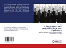Bookcover of School climate, pupil control ideology, and effectiveness