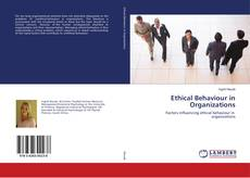 Bookcover of Ethical Behaviour in Organizations