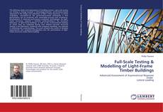 Bookcover of Full-Scale Testing & Modelling of Light-Frame Timber Buildings