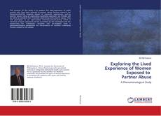 Couverture de Exploring the Lived Experience of Women Exposed to Partner Abuse