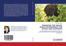 Bookcover of MANAGING THE MOUNT KENYA ENVIRONMENT FOR PEOPLE AND ELEPHANTS