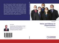 Bookcover of Voice and Silence in Organizations