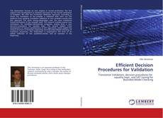 Bookcover of Efficient Decision Procedures for Validation