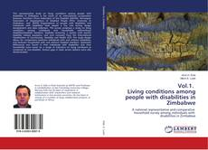Bookcover of Vol.1. Living conditions among people with disabilities in Zimbabwe
