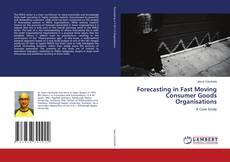 Bookcover of Forecasting in Fast Moving Consumer Goods Organisations