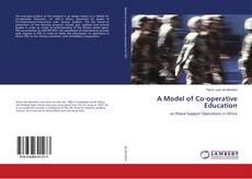 Bookcover of A Model of Co-operative Education
