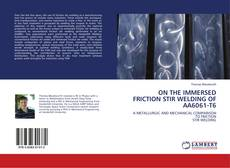 Bookcover of ON THE IMMERSED FRICTION STIR WELDING OF AA6061-T6