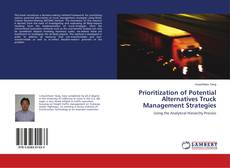 Bookcover of Prioritization of Potential Alternatives Truck Management Strategies