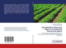 Bookcover of Paenibacillus Polymyxa HKA-15: A Potential Biocontrol Agent