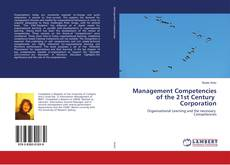 Management Competencies of the 21st Century Corporation的封面