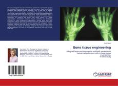 Portada del libro de Bone tissue engineering