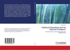 Capa do livro de Political Liberalism and Its Internal Critiques: