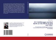 Bookcover of H.F. Kohlbrugge and Karl Barth on the Word of God and ''Man''