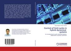 Control of limit cycles in hybrid dynamical systems的封面