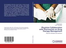 Bookcover of Physician Collaboration with Pharmacists on Drug Therapy Management