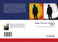 Bookcover of Bigger Thomas: A Rolling Stone