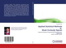 Bookcover of Applied Statistical Methods in Weak Unsteady Signals