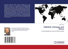 Bookcover of UNESCO, Heritage and Africa