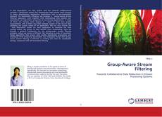 Bookcover of Group-Aware Stream Filtering