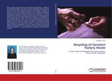 Bookcover of Recycling of Garment Factory Waste
