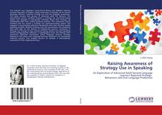 Bookcover of Raising Awareness of Strategy Use in Speaking