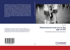 Bookcover of Heterosexual anal sex in the age of HIV