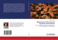 Bookcover of Openness in the Face of Systemic Constraints