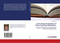 Bookcover of Case Study Evaluation of Three Teaching Modalities